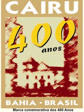 Marca de 400 anos Cairu